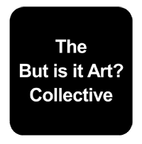 But is it Art? Collective of Artists